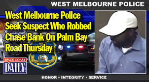 Seeking Melbourne West Melbourne Seek Suspect Who Robbed Bank On Palm