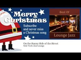 new york jazz lounge on the sunny side of the street youtube