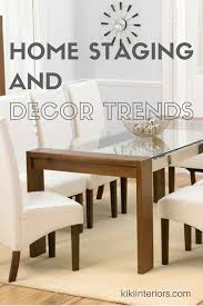 home staging and decor trends interiorsbykiki com