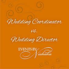 wedding coordinator wedding coordinator vs wedding director ebnweddings