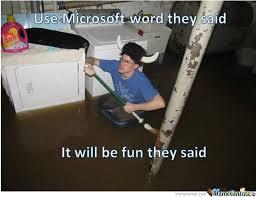 Microsoft Word Meme - microsoft word by dood2super meme center