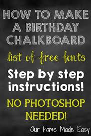 halloween chalkboard background photography how to make a birthday chalkboard without photoshop our home