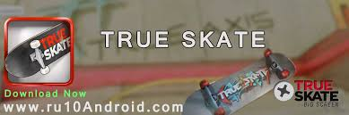 apk true skate true skate apk android for android phones tablets etc