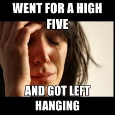 High Five Meme - went for a high five and got left hanging create meme