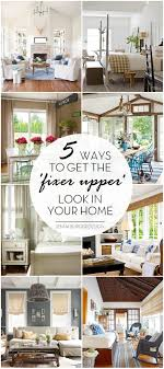 fixer upper meaning how to get the fixer upper look in your home jenna burger