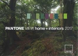pantone home and interiors 2017 pantone view home interior s s 2017 mode information gmbh