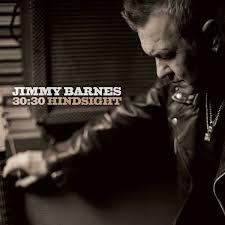 Jimmy Barnes News Jimmy Barnes 30 30 Hindsight Liz Giuffre Themusic Com Au
