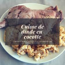 cuisiner une cuisse de dinde en cocotte cuisse de dinde en cocotte blogs de cuisine