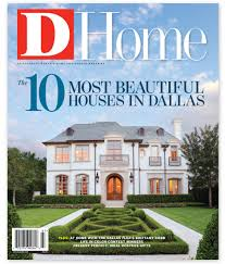 List Of Home Magazines D Home About D Magazine