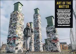 art of recycle pressreader yorkshire post 2018 02 23 art of the matter