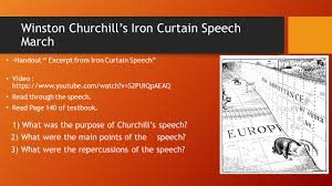 Winston Churchill Iron Curtain Speech Meaning The Cold War Key Ideas Background To The Cold War The Cold War