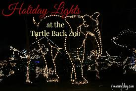 turtle back zoo lights holiday lights at the turtle back zoo in west orange nj nj mommy blog