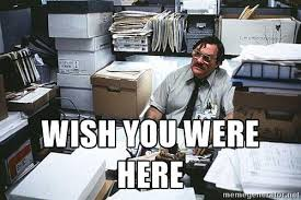 That Would Be Great Meme - basement office space amusing design office space that would be