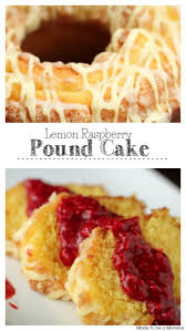 lemon raspberry pound cake with sam u0027s club made to be a momma