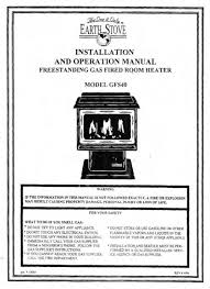 Lennox Gas Fireplace Manual by Earth Stove Gas Stove Manuals