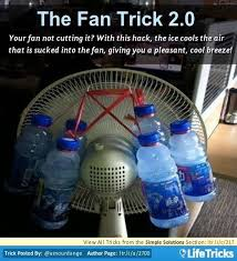 fan that uses ice to cool your fan not cutting it with this hack the ice cools the air that