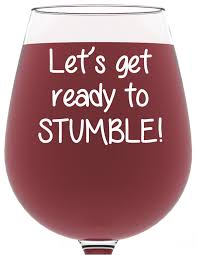 amazon com ready to stumble funny wine glass best birthday