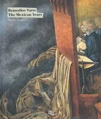 remedios varo biography in spanish remedios varo the mexican years by masayo nonaka