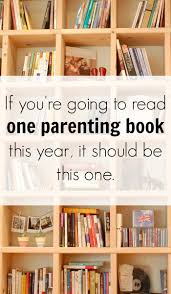 Book List Books For Children My Bookcase Finally A Parenting Book That Won T Just Sit On My Shelf