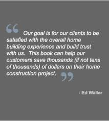Home Building Quotes Building A Quality Custom Home