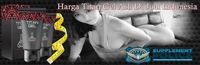 harga titan gel asli di jual indonesia titan gel asli