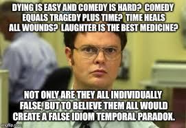 Comedy Meme - dwight schrute meme imgflip