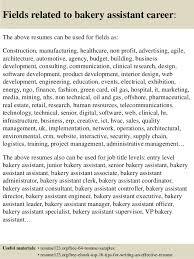Sample Resume For Baker by Top 8 Bakery Assistant Resume Samples
