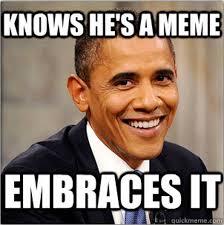 Best Obama Meme - the top ten worst facebook memes election memes memes and meme