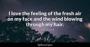 Fresh Air Quotes BrainyQuote