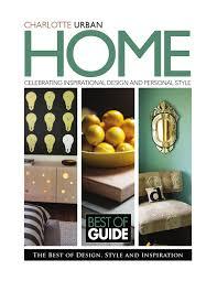 charlotte home decor charlotte home design u0026amp decor magazine by home design u0026amp