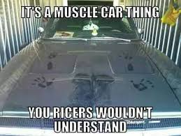 Project Car Memes - elegant project car memes muscle car memes it s a muscle car thing