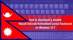 keyboard layout manager free download windows 7 how to enable nepali unicode romanized layout keyboard on windows 10