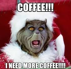 Grinch Meme - 45 funny coffee memes that will have you laughing home grounds