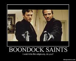 Funny Saints Memes - boondock saints motivator by cwpetesch on deviantart