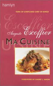 ma cuisine escoffier ma cuisine amazon co uk auguste escoffier books books