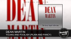 Plain And Fancy Dean Martin Young And Foolish Plain And Fancy Youtube