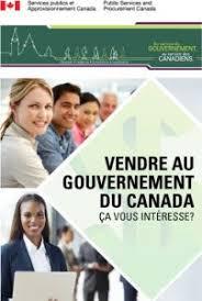 bureau gouvernement du canada vendre au gouvernement du canada ça vous intéresse mongps ca