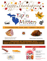 Can You Buy On Thanksgiving In Michigan Thanksgiving Dinner Deals From Tip N The Mitten Tip N The Mitten