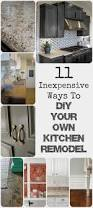 Kitchen Backsplash Ideas On A Budget 11 Ways To Diy Kitchen Remodel Baseboard Countertop And Kitchens