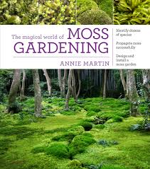 Gardening Picture The Magical World Of Moss Gardening From Timber Press