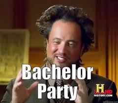 Bachelor Party Meme - bachelor party funny meme image