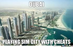 Dubai Memes - dubai must be cheating by mcthundertail meme center