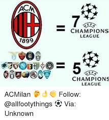 Chions League Memes - 7899 e f chions league chions league acmilan follow