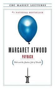 The Blind Assassin Shmoop Payback Debt And The Shadow Side Of Wealth By Margaret Atwood