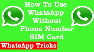 how to use whatsapp without phone number sim card best whatsapp
