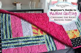 beginner s guide to machine quilting choosing the right backing