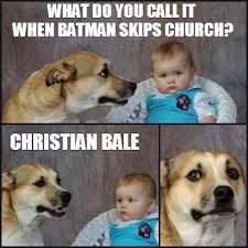 Christian Bale Meme - first christian meme monday of 2016 dust off the bible