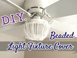 Light Fixture Covers D I Y Beaded Decorative Light Fixture Cover 7