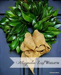 magnolia leaf wreath magnolia leaf wreath 12 days of christmas day 3 magnolia wreath