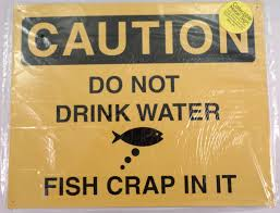 caution do not drink water fish crap in it funny metal sign pub